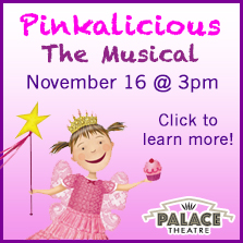 Pinkalicious The Musical at The Palace Theatre November 16, 2014!